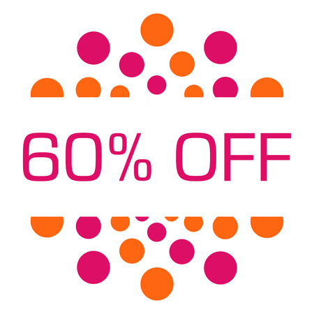 sixty: Sixty Percent Off Pink Orange Dots Circular Stock Photo