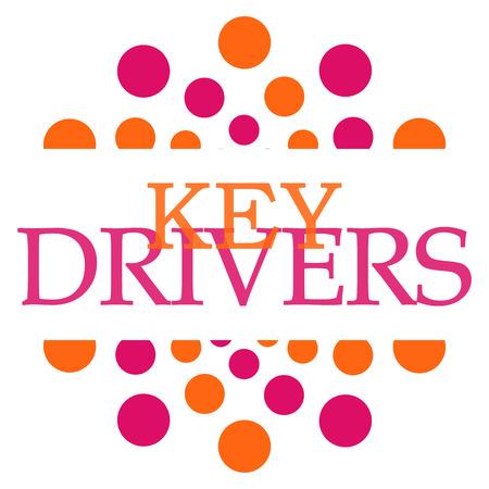 Key Drivers Pink Orange Circular