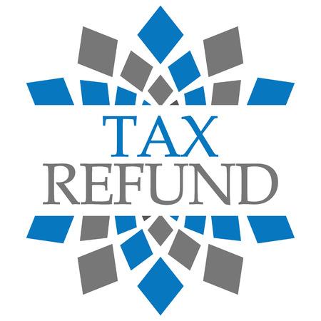Tax Refund Blue Grey Circular Background Stock Photo