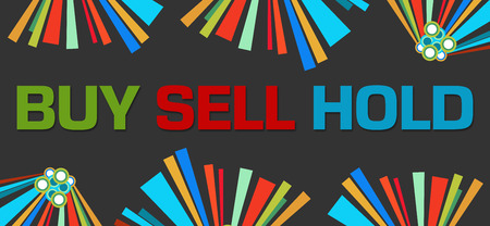 sell: Buy Sell Hold Dark Colorful Elements