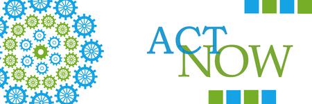 Act Now Green Blue Circular Gears Horizontal Stock Photo