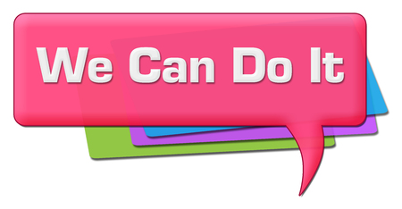 We Can Do It Pink Colorful Comment Symbol