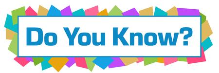 Do You Know Colorful Random Shapes Horizontal