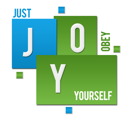 JOY - Just Obey Yourself Green Blue Squares Text