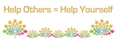 Help Others Help Yourself Colorful Floral Horizontal