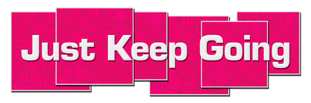 Just Keep Going Pink Texture Blocks