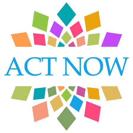 Act Now Colorful Shapes Circular
