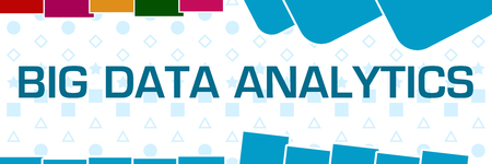 Big Data Analytics Basic Shapes Texture Colorful Horizontal