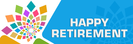 Happy Retirement Colorful Circular Rounded Squares Blue Stock Photo