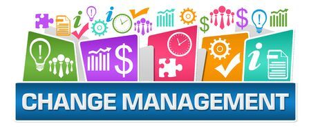 Change Management Business Symbols On Top Colorful 写真素材