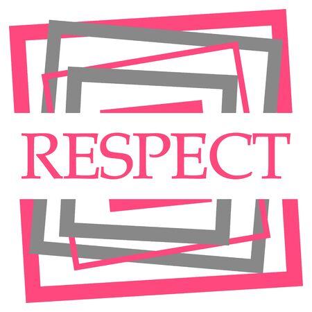 Respect Pink Grey Squares Border