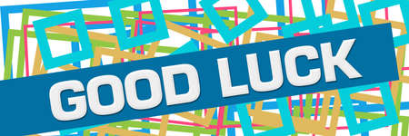 Good luck text written over colorful blue background.