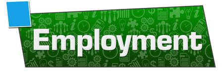 Employment text written over blue green background.