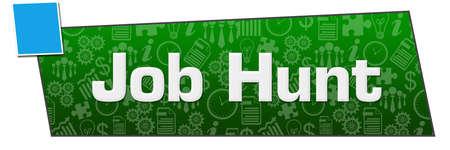Job hunt text written over green blue background.