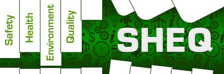 SHEQ - Safety Health Environment Quality written over green background.