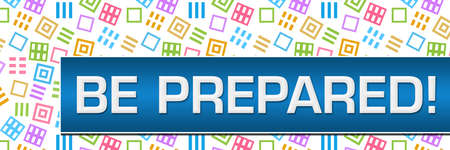 Be prepared text written over colorful blue background. Stock fotó