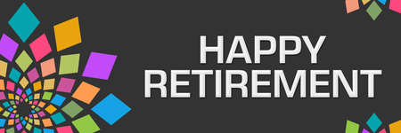 Happy retirement text written over dark colorful background.
