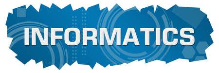 Informatics text written over blue background.