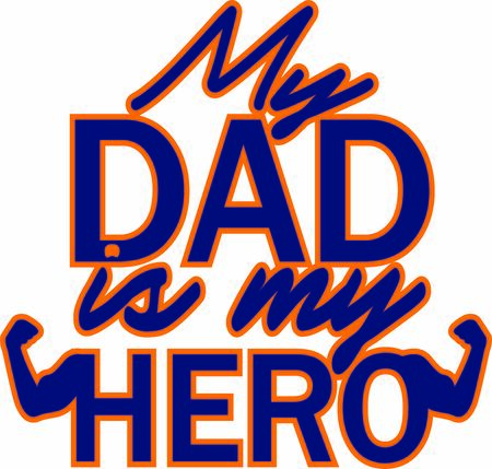 My dad is my hero vector print, greting card for father's day or birthday  イラスト・ベクター素材