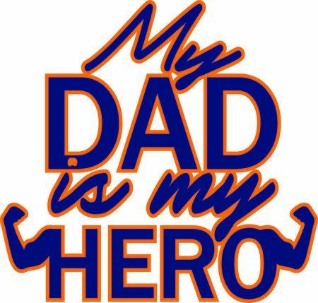 My dad is my hero vector print, greting card for father's day or birthday Illusztráció