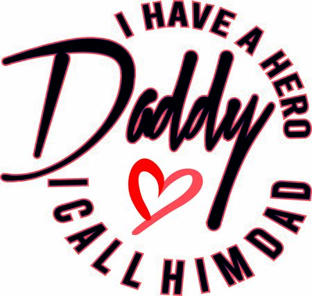 I have a hero i call him dad vector greeting card for father's day or birthday