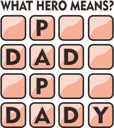 What hero means. Papa, Dad, Daddy.word puzzle design, Greeting card or t-shirt print for father's day and birthday gift  イラスト・ベクター素材