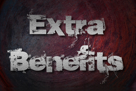Extra Benefits Text on Background photo