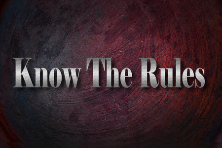 Know The Rules text on background photo