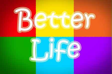 life extension: Better Life Concept Stock Photo