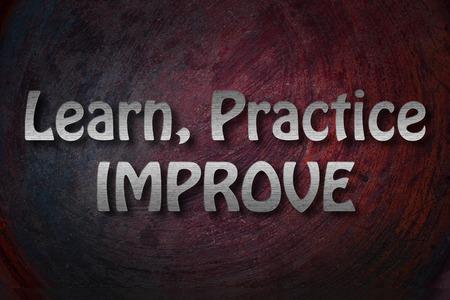 Learn Practice Improve Concept photo