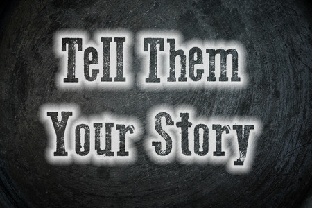 tell them your story photo