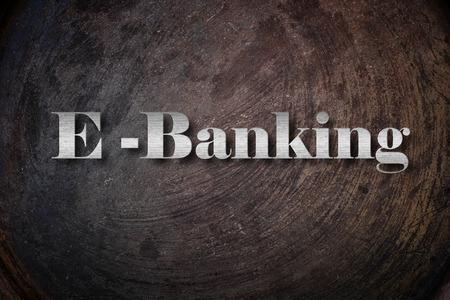 E-BANKING on Background photo
