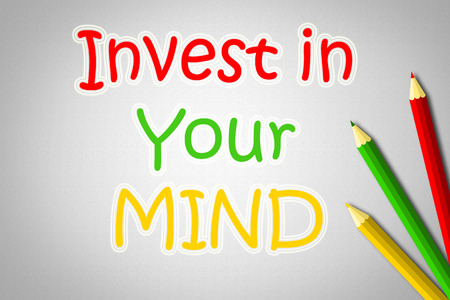 Invest In Your Mind Concept text photo
