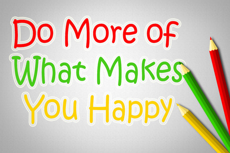 Do More Of What Makes You Happy Concept text Stock Photo