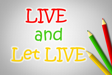 liberal: Live And Let Live Concept text