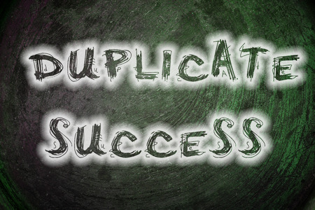 duplicate: Duplicate Success Concept text