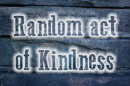 Random Act Of Kindness Concept text photo