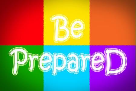 Be Prepared Concept text Stock Photo