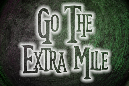 exceeding: Go The Extra Mile Concept text
