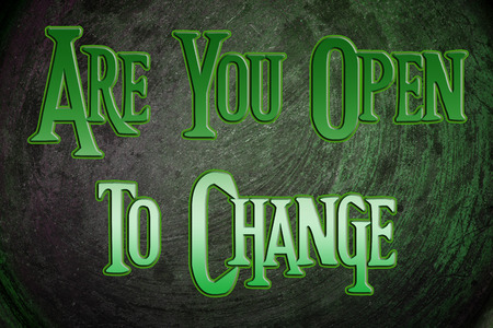 adaptable: Are You Open To Change Concept text