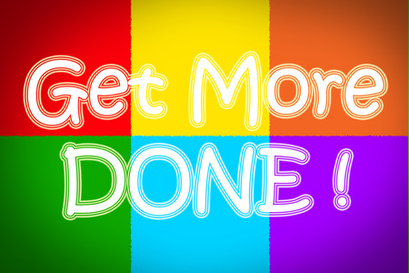 Get More Done Concept text Imagens
