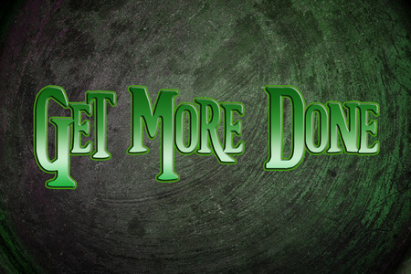 Get More Done Concept text photo