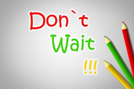 procrastination: Dont Wait Concept text Stock Photo