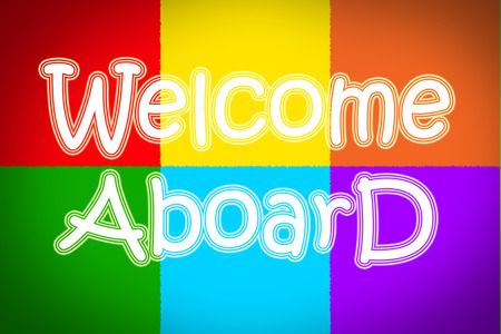 aboard: Welcome Aboard Concept text