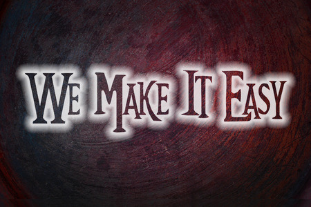 We Make It Easy Concept text photo