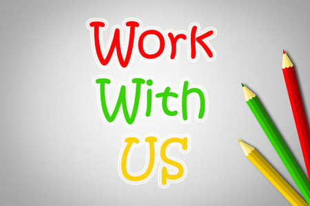 Work With Us Concept text photo