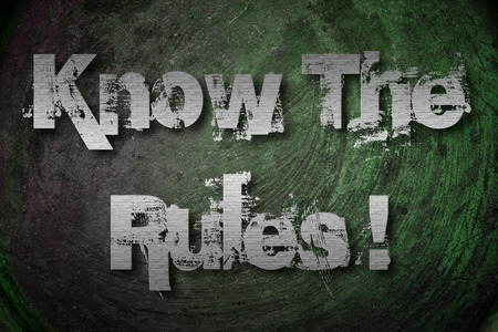 Know The Rules Concept text photo