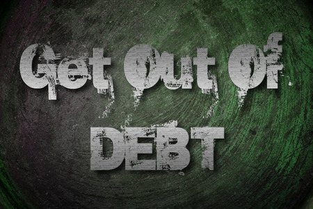score: Get Out Of Debt Concept text