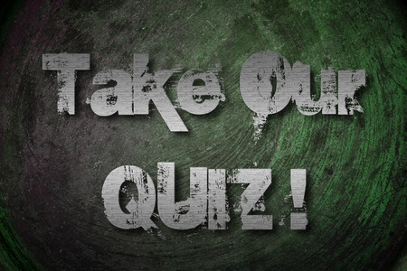 quizzing: Take Our Quiz Concept text