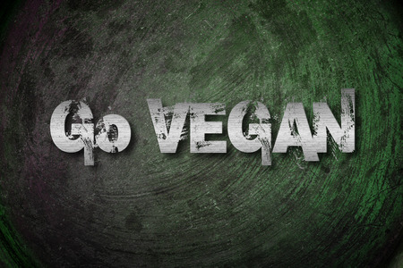 Go Vegan Concept text on background